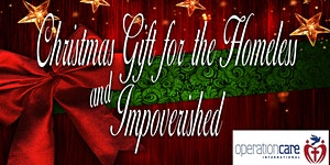 Christmas Gift for the Homeless and Impoverished