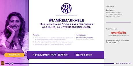 #IamRemarkable boletos