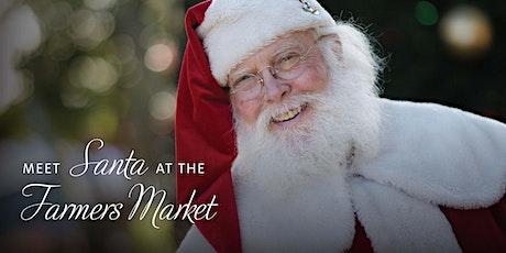 Meet Santa at the Farmers Market tickets