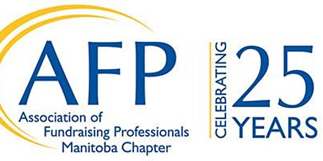 A Special Event - AFP Manitoba Chapter is Celebrating 25 Years! tickets