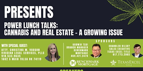 Lunch and Learn: Let's Talk About Cannabis and Real Estate tickets