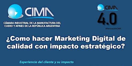 ¿Cómo hacer Marketing de Calidad con impacto estratégico? boletos