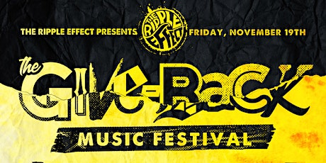 The Ripple Effect Give-Back Festival tickets