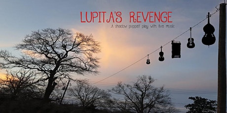 Lupita's Revenge: Shadow Puppet Play with Live Music tickets