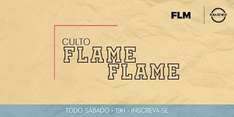 CULTO FLAME PRESENCIAL | SÁBADO - 23.10.2021 ingressos