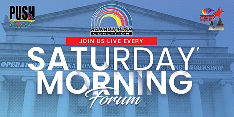 Rainbow PUSH Coalition Saturday Morning Forum tickets