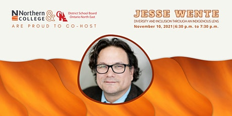 Jesse Wente: Diversity and Inclusion  through an Indigenous Lens tickets
