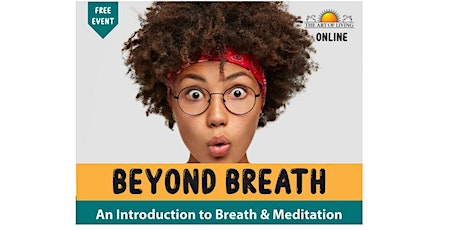Beyond Breath - Introduction to Breath and Meditation tickets