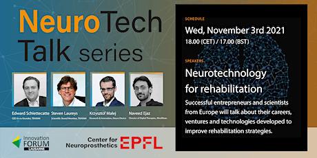 NeuroTech Talk - Neurotechnology for Rehabilitation tickets
