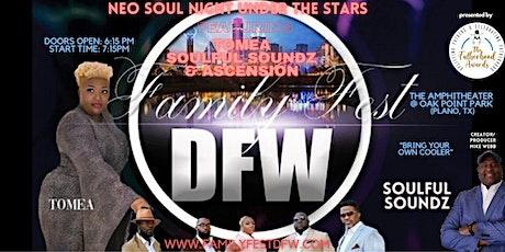 NEO SOUL NIGHT UNDER THE STARS  @ FAMILY FEST DFW w/SOULFUL SOUNDZ & TOMEA! tickets
