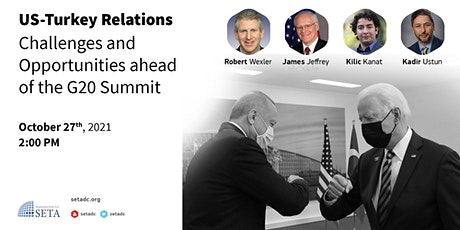 US-Turkey Relations: Challenges and Opportunities ahead of the G20 Summit tickets