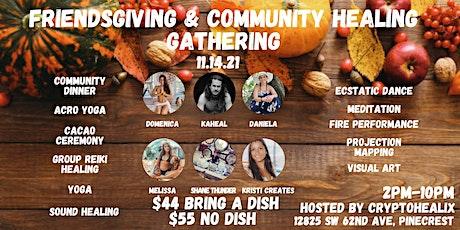 FriendsGiving & Community Healing Gathering tickets