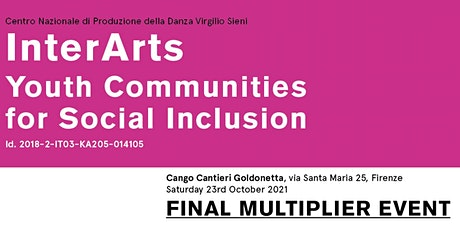 FINAL MULTIPLIER EVENT InterArts: Youth Communities for Social Inclusion biglietti