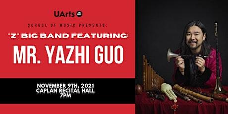 """Z"" Big Band featuring Mr. Yazhi Guo tickets"