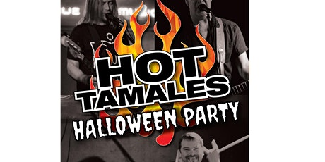 Halloween EXTRAVAGANZA with The Hot Tamales! tickets