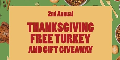 Free Thanksgiving Turkey and Gift Give Away tickets