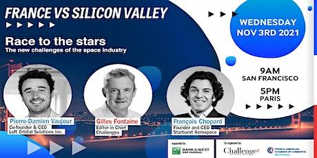 France Vs. Silicon Valley: Aerospace tickets