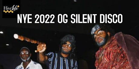 The One And Only OG NYE Silent DISCO tickets