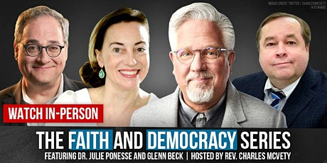 Faith & Democracy Series featuring Glenn Beck - Watch In-Person tickets