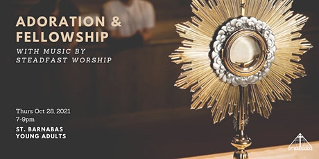 St. Barnabas Young Adults - Adoration & Fellowship tickets