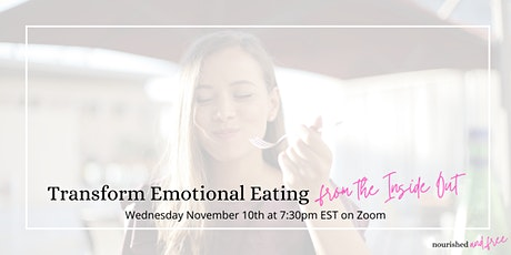 Transform Emotional Eating from the Inside Out tickets