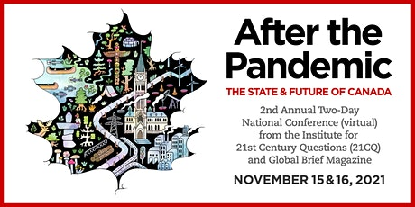 AFTER THE PANDEMIC - THE STATE AND FUTURE OF CANADA tickets