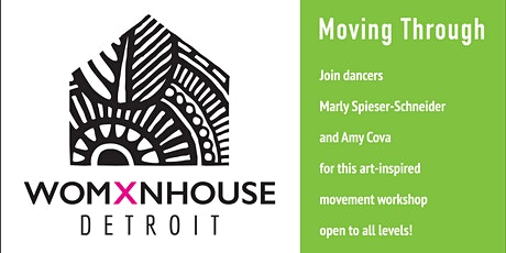 Moving Through – Movement Workshop at Womxnhouse Detroit for all levels tickets
