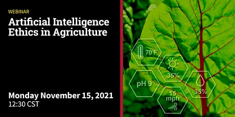 Artificial Intelligence Ethics in Agriculture tickets