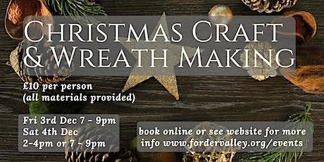 Wreath Making & Christmas Craft (Fri Eve) tickets