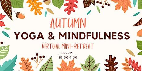 Autumn Yoga & Mindfulness Virtual Mini-Retreat tickets