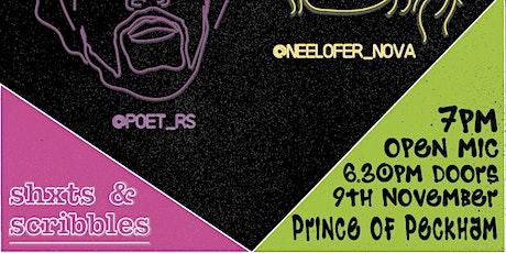SHXTS GOES POP! OPEN MIC! HEADLINERS ~ NEELOFER NOVA AND POET RS tickets