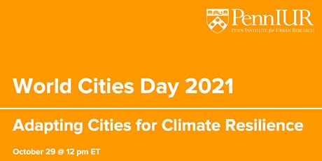 World Cities Day 2021: Adapting Cities for Climate Resilience tickets