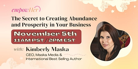 EmpowHer Sisterhood: The Secret to Creating Prosperity in Your Business tickets
