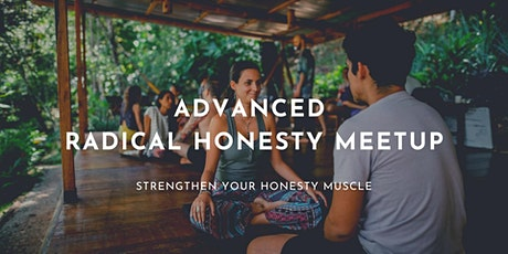 Advanced Radical Honesty Practice Group tickets
