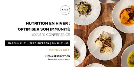 Dîner conférence | Nutrition en hiver: comment optimiser son immunité  ? tickets