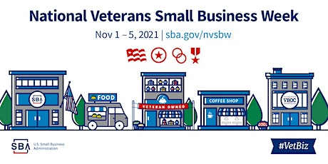 Celebrating Veterans Small Business Week: #VetBiz Strength and Resilience tickets