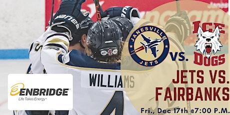Fri Dec 17th Jets vs. Fairbanks Ice Dogs(G28) tickets