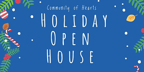 Community of Hearts Holiday Open House tickets