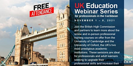 UK Education Webinar Series for professionals in the Caribbean tickets