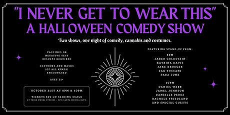 I Never Get To Wear This: a Halloween Comedy show tickets