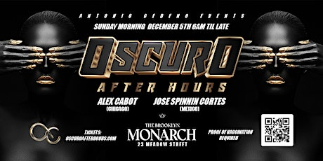 Oscuro Afterhours with DJs Alex Cabot & Jose Spinnin Cortes tickets