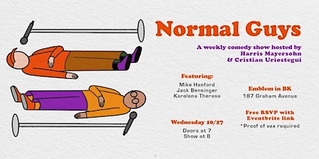 Normal Guys: A Weekly Comedy Show tickets