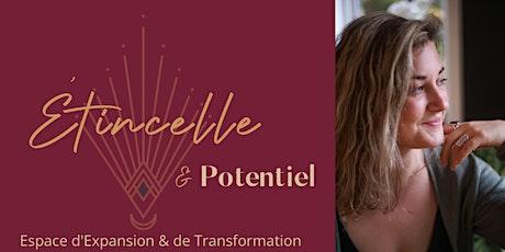 Étincelle & Potentiel : Espace d'Expansion & de Transformation billets