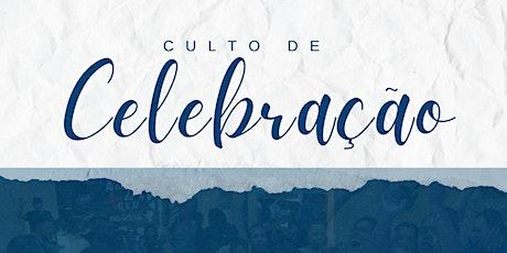 Culto de Celebração - 17:30  e 19:30 ingressos