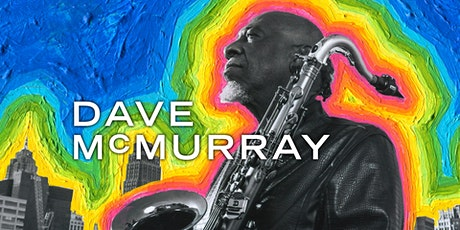 Dave McMurray's Grateful Deadication wsg The Kris Kurzawa Group tickets