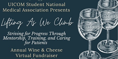 2021 SNMA-UICOM Chicago Chapter Annual Wine & Cheese Fundraiser tickets