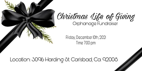 Christmas  Life of Giving Orphanage Fundraiser tickets