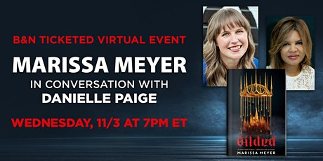 B&N Virtually Presents: Marissa Meyer to discuss GILDED! tickets