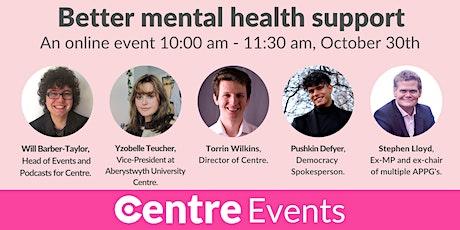 Better mental health support tickets
