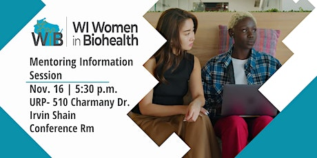 Women in Biohealth Mentoring Information Session tickets